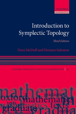 Introduction to Symplectic Topology - McDuff, Dusa, and Salamon, Dietmar