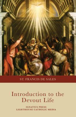 Introduction to the Devout Life - De Sales, St Francis, and Francis