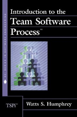 Introduction to the Team Software Process - Humphrey, Watts S