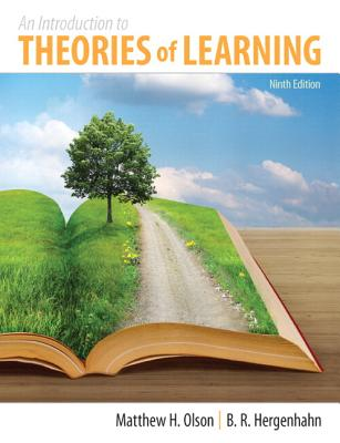 Introduction to the Theories of Learning, an Plus Mysearchlab with Etext -- Access Card Package - Olson, Matthew H, and Hergenhahn, Br