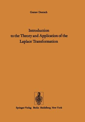 Introduction to the Theory and Application of the Laplace Transformation - Doetsch, G, and Nader, W (Editor)
