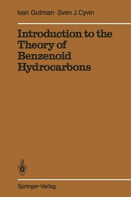 Introduction to the Theory of Benzenoid Hydrocarbons - Gutman, Ivan