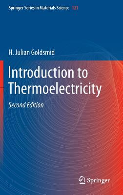 Introduction to Thermoelectricity - Goldsmid, H. Julian