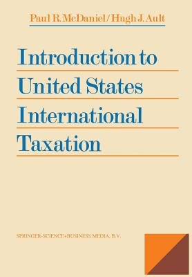 Introduction to United States International Taxation - McDaniel, Paul