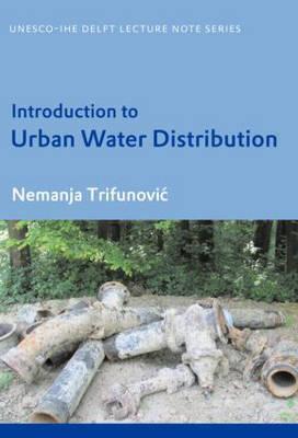 Introduction to Urban Water Distribution - Trifunovic, Nemanja