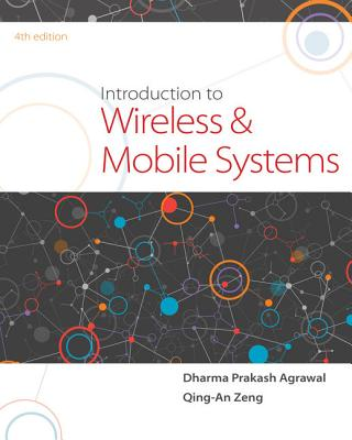 Introduction to Wireless and Mobile Systems - Agrawal, Dharma P, and Zeng, Qing-An