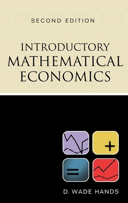 Introductory Mathematical Economics - Hands, D Wade, and Hands, Wade