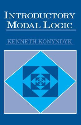 Introductory Modal Logic - Konyndyk, Kenneth