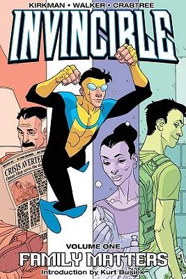 Invincible: Family Matters v. 1 - Kirkman, Robert, and Walker, Cory (Artist)