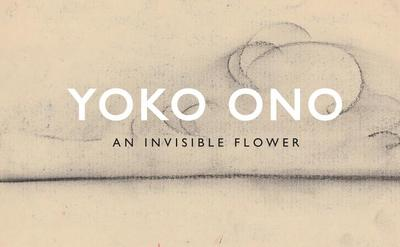 Invisible Flower - Lennon, Ono