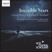 Invisible Stars: Choral Works of Ireland & Scotland - Abby Molloy (mezzo-soprano); Aoife Heeney (mezzo-soprano); David Agnew (oboe); Emily Doyle (soprano);...