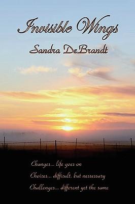 Invisible Wings - Debrandt, Sandra