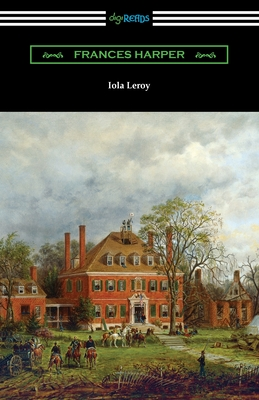 Iola Leroy - Harper, Frances