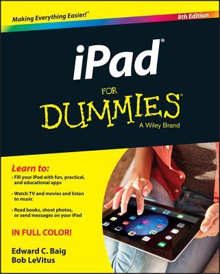 iPad for Dummies - Baig, Edward C, and LeVitus, Bob