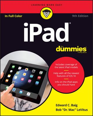 iPad for Dummies - Baig, Edward C, and LeVitus