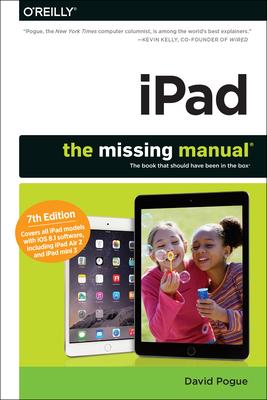 Ipad: The Missing Manual - Pogue, David