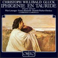 Iphigenie en Tauride - Carmen Anhorn (soprano); Dietrich Fischer-Dieskau (baritone); Franco Bonisolli (tenor); John Janssen (baritone);...