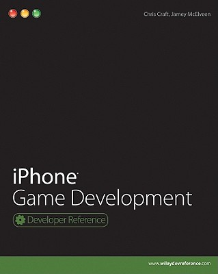 iPhone Game Development - Craft, Chris, and McElveen, Jamey