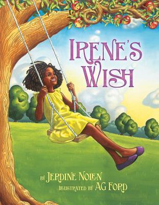 Irene's Wish - Nolen, Jerdine