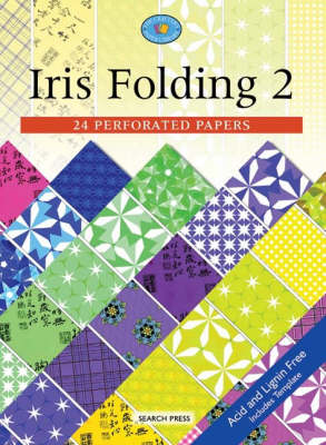 Iris Folding 2: 24 Perforated Papers - Search Press (Creator), and Crafthouse Press (Introduction by)