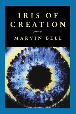 Iris of Creation - Bell, Marvin
