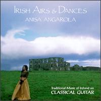 Irish Airs & Dances - Anisa Angarola