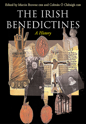 Irish Benedictines - Browne, Martin