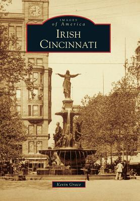 Irish Cincinnati - Grace, Kevin
