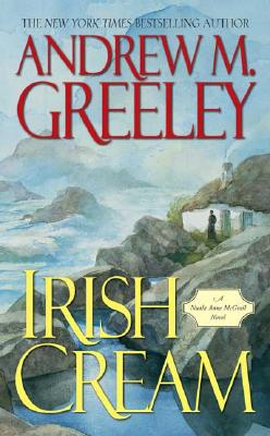 Irish Cream - Greeley, Andrew M