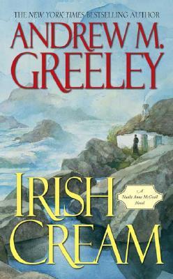 Irish Cream - Greeley, Andrew M