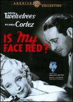 Is My Face Red? - William Seiter