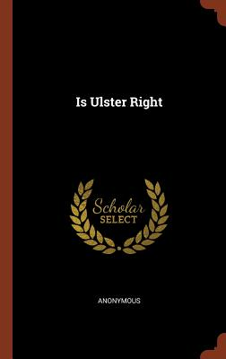 Is Ulster Right - Anonymous