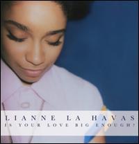 Is Your Love Big Enough? - Lianne La Havas