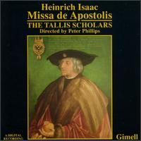 Isaac: Missa de Apostolis; Motets - Adrian Hill (alto); Angus Smith (tenor); Charles Daniels (bass); Deborah Roberts (soprano); Donald Greig (bass);...