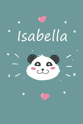 Isabella: A cute personalized panda notebook/ diary for girls and women, with 100 lined pages in 6x9 inch format. Personal Diary Personalized Journal Customized Journal - Matdesignz