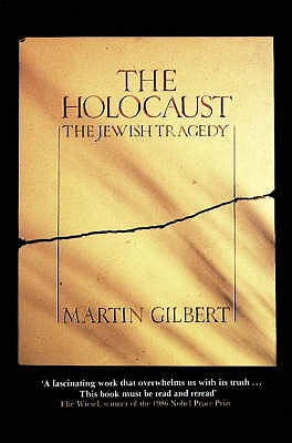The Holocaust - Gilbert, Martin