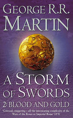 A Storm of Swords: Blood and Gold Pt. 2 - Martin, George R. R.