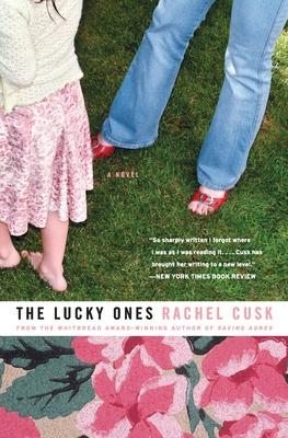 The Lucky Ones - Cusk, Rachel