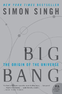 Big Bang: The Origin of the Universe - Singh, Simon