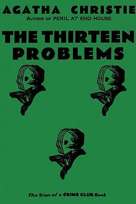 The Thirteen Problems - Christie, Agatha