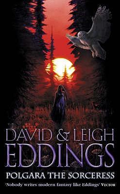 Polgara the Sorceress - Eddings, David, and Eddings, Leigh