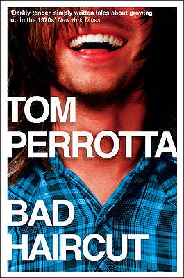 Bad Haircut - Perrotta, Tom