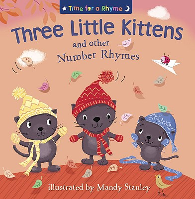 Three Little Kittens and Other Number Rhymes -