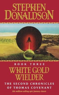 White Gold Wielder - Donaldson, Stephen