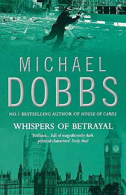 Whispers of Betrayal - Dobbs, Michael