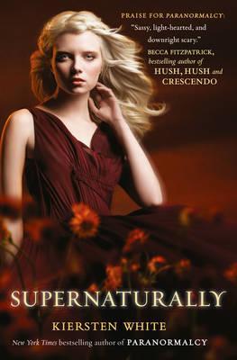 Supernaturally - White, Kiersten