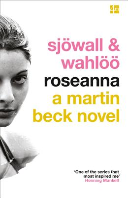 Roseanna - Sjowall, Maj, and Wahloo, Per, and Mankell, Henning (Introduction by)