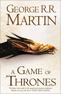 A Game of Thrones: Book 1 of A Song of Ice and Fire - Martin, George R. R.