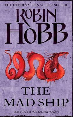 The Mad Ship - Hobb, Robin