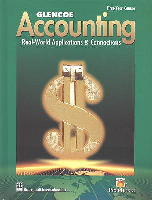 Glencoe Accounting: First Year Course, Student Edition - McGraw-Hill